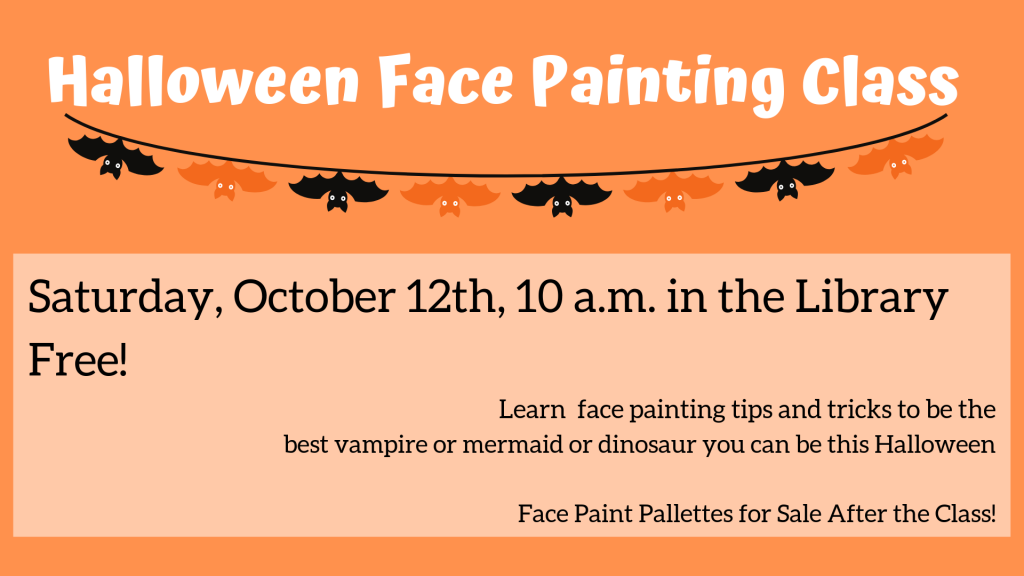 Join us to learn how to paint faces for Halloween!