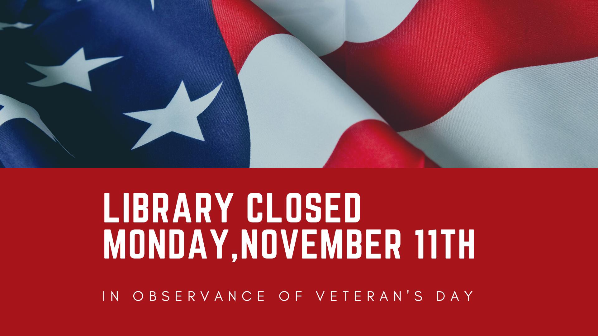 Library Closed November 11, 2019