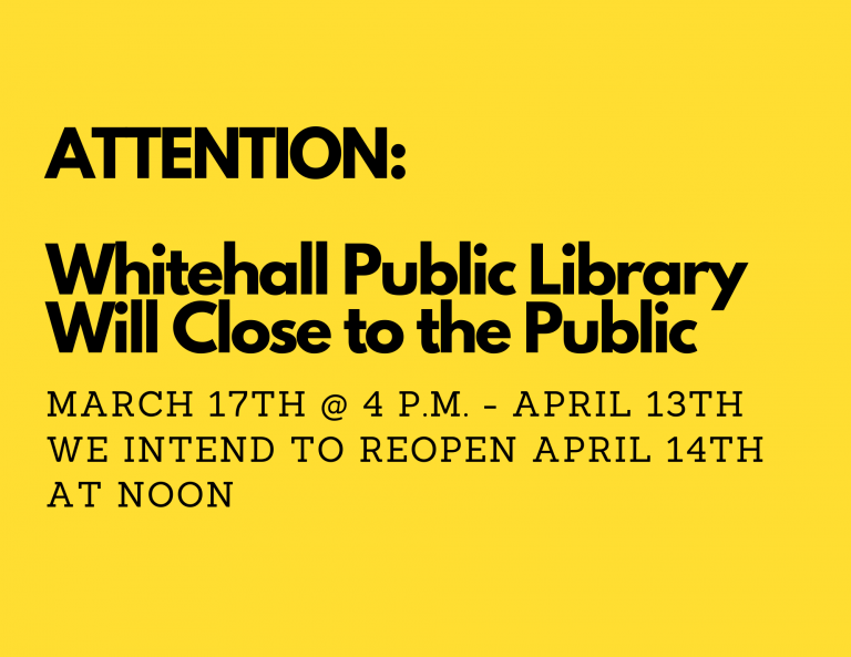 Copy of Copy of Copy of Whitehall Public Library Will Close to the Public