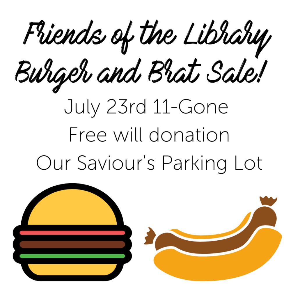 Burger and Brat Sale 7/23